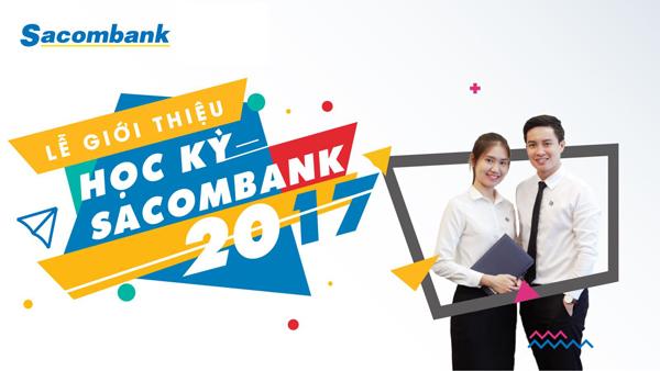 Thông báo buổi giới thiệu Học kỳ Sacombank dành cho Sinh viên khối Kinh tế - Trường ĐH Mở Tp.HCM.