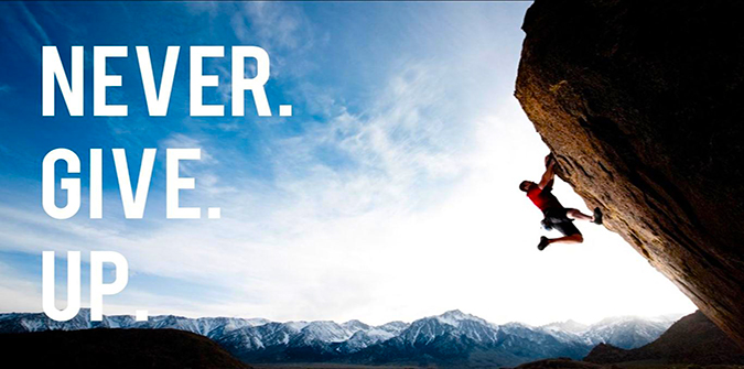 Đừng bao giờ bỏ cuộc, mọi thứ chỉ là thử thách