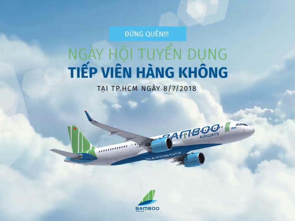 BAMBOO AIRWAYS - THÔNG BÁO KẾT QUẢ TUYỂN DỤNG TIẾP VIÊN TRƯỞNG ĐỢT 2 TẠI TP HỒ CHÍ MINH
