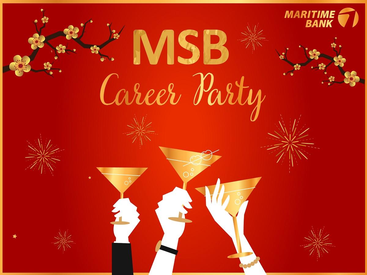 MSB CAREER PARTY - THAY VIỆC LÀM, ĐỔI TƯƠNG LAI