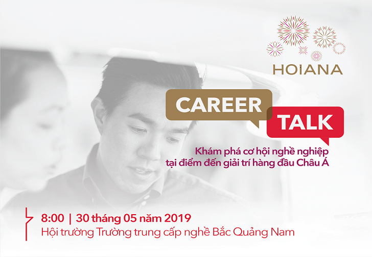 HOIANA Career Talk will come to North Quang Nam Vocational Training School on 30th May, 2019