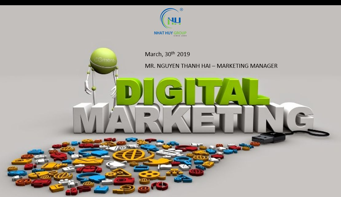 DIGITAL MARKETING APPLICATIONS FOR NHAT HUY GROUP