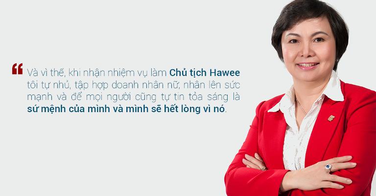 Doanh nhân Cao Thị Ngọc Dung – Chủ tịch hội nữ Doanh nhân TP. HCM (Hawee): Để nữ doanh nhân tự tin tỏa sáng