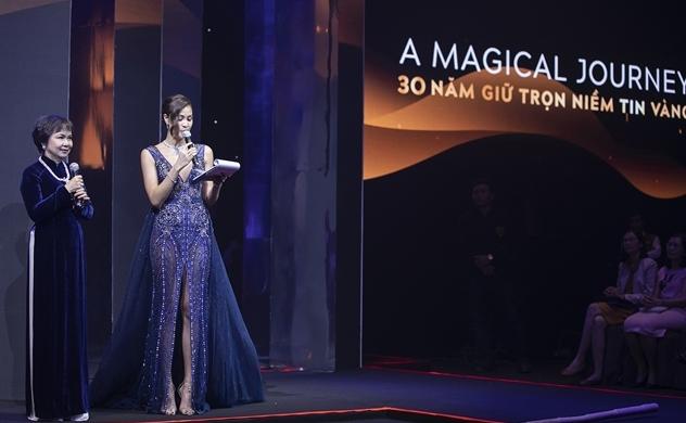 """""""A MAGICAL JOURNEY - 30 NĂM GIỮ TRỌN NIỀM TIN VÀNG"""""""