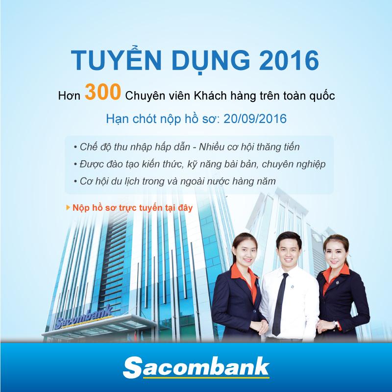Sacombank tuyển dụng 300 nhân sự mới