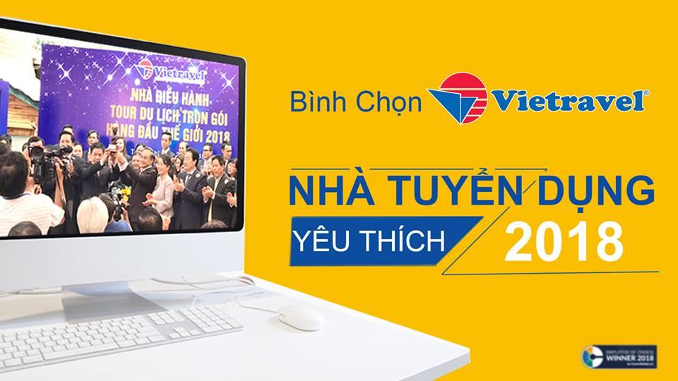 """BÌNH CHỌN """"VIETRAVEL – NHÀ TUYỂN DỤNG YÊU THÍCH 2018"""""""