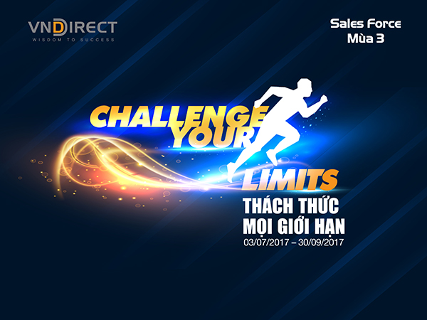 SALES FORCE 2017 - CHALLENGE YOUR LIMITS - THÁCH THỨC MỌI GIỚI HẠN
